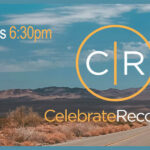 This is the poster used for Celebrate Recovery at The Hope Center in Yuma
